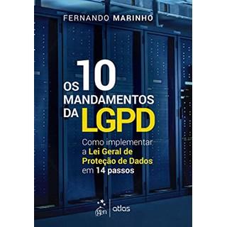 Livro Os 10 Mandamentos da LGPD - Marinho - Atlas