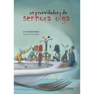 Livro - Os Convidados da Senhora Olga - Montanari