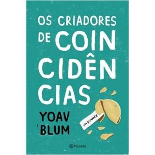 Livro - Os Criadores de Coincidências - Blum - Planeta