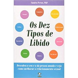 Livro -Os Dez Tipos De Libido - Pertot