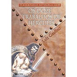 Livro - Os Doze Trabalhos de Hércules - Galdino - FTD