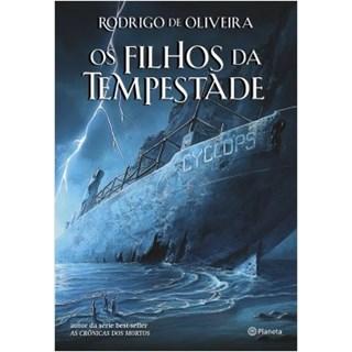 Livro - Os Filhos da Tempestade - Oliveira - Planeta