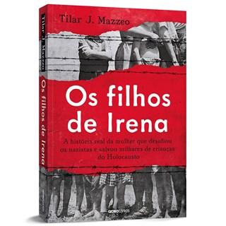 Livro Os Filhos de Irena - Mazzeo - Globo - Pré-Venda