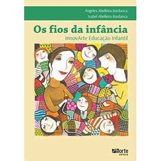 Livro - Os Fios da Infância - Bardanca