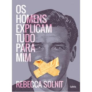 Livro - Os Homens Explicam Tudo Para Mim