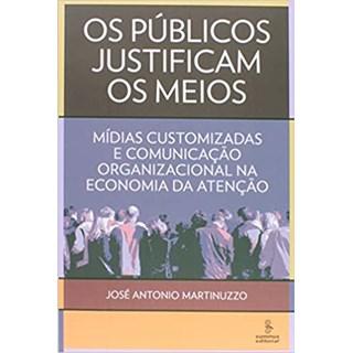 Livro - Os Públicos Justificam os Meios - Martinuzzo - Summus