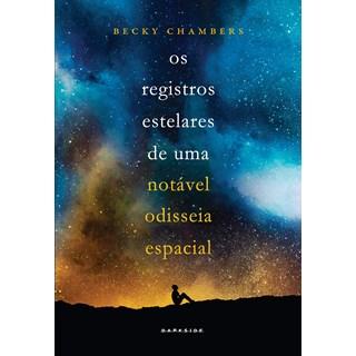 Livro Os Registros Estelares de uma Notável Odisseia Espacial - Chambers - Darkside - Pré-Venda