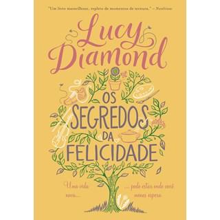 Livro Os Segredos da Felicidade - Diamond - Arqueiro