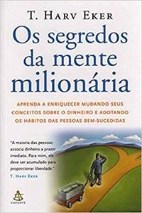 Oferta Livro - Os Segredos da Mente Milionária - Eker por R$ 30.06