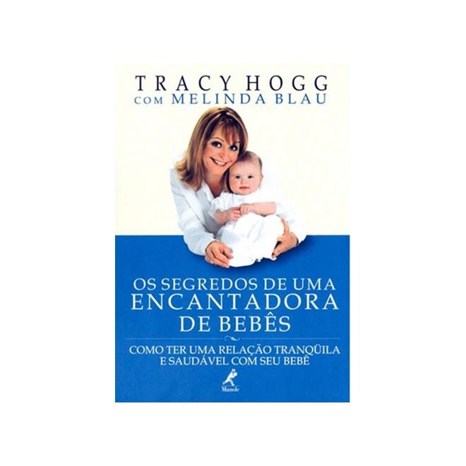 Livro - Os Segredos de Uma Encantadora de Bebês - Hogg