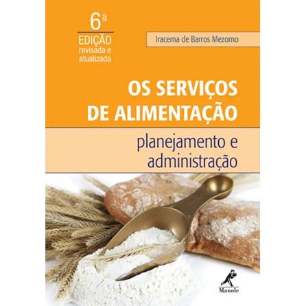 Livro - Os Serviços de Alimentação - Planejamento e Administração - Mezomo