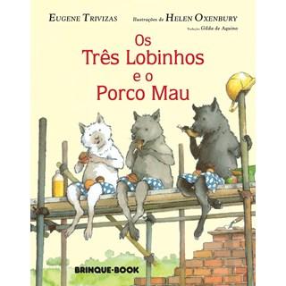 Livro - Os Três Porquinhos e o Porco Mau - Trivizas