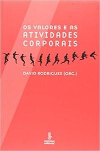 Livro Os Valores e as Atividades Corporais Rodrigues Summus