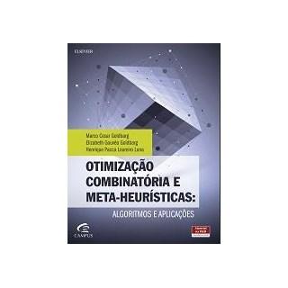Livro - Otimização Combinatória e Metaheurísticas- Algoritmos e Aplicações - Goldbarg