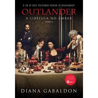 Livro - Outlander - A Libélula No Âmbar - Livro 2 - Capa Serie - Arqueiro