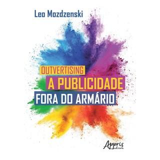 Livro OutversingA publicidade fora do armário - Mozdzenski - Appris