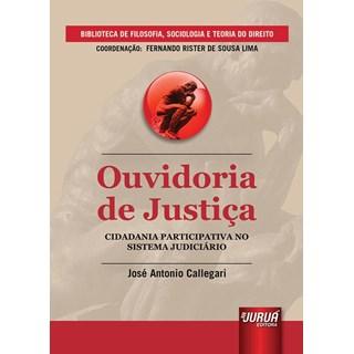 Livro - Ouvidoria de Justiça - Callegari - Juruá