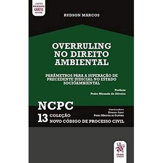 Livro Overruling no Direito Ambiental - Marcos - Tirant