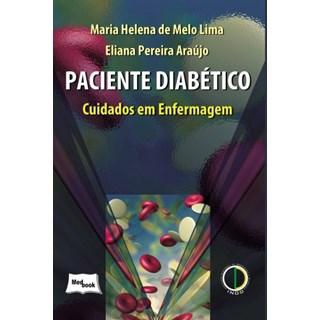 Livro - Paciente Diabético - Cuidados em Enfermagem - Melo Lima