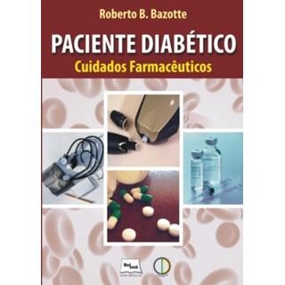 Livro - Paciente Diabético - Cuidados Farmacêuticos - Bazotte