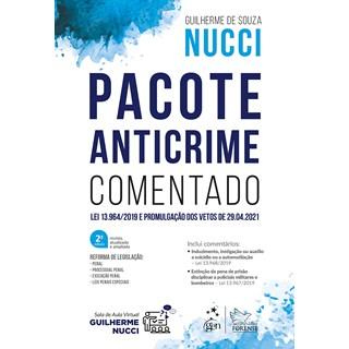 Livro Pacote Anticrime Comentado - Nucci - Forense