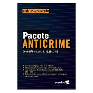 Livro - Pacote Anticrime: comentários à Lei N. 13.964/2019 - Assumpção - Saraiva