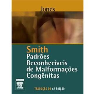 Livro - Padrões Reconhecíveis de Malformações Congênitas - Smith