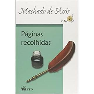 Livro Páginas Recolhidas - Machado de Assis - FTD