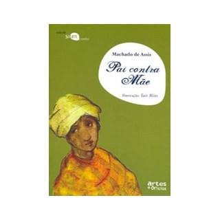 Livro - Pai Contra Mãe - Machado de Assis