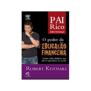 Livro - Pai Rico - o Poder da Educação Financeira - Kiyosaki