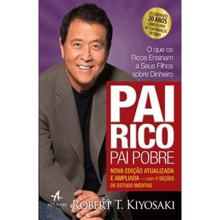 Livro - Pai Rico, Pai Pobre - O que os Ricos Ensinam a seus Filhos sobre dinheiro - Kiyosaki