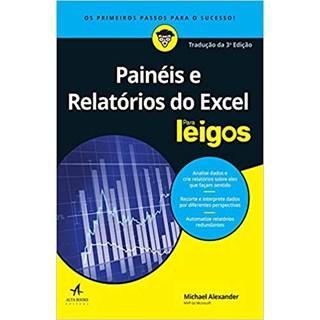 Livro - Painéis e Relatórios do Excel para Leigos - Alexander