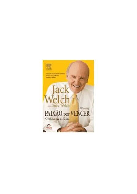 Livro - Paixão por Vencer - Welch 1ª edição