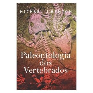 Livro - Paleontologia dos Vertebrados - Benton