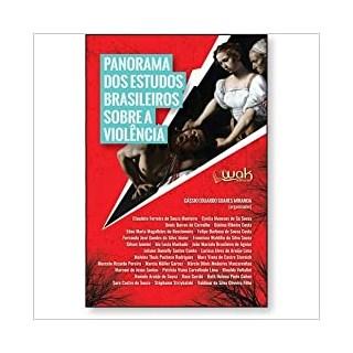 Livro - Panorama Dos Estudos Brasileiros Sobre a Violência - Miranda - Casa do Psicologo