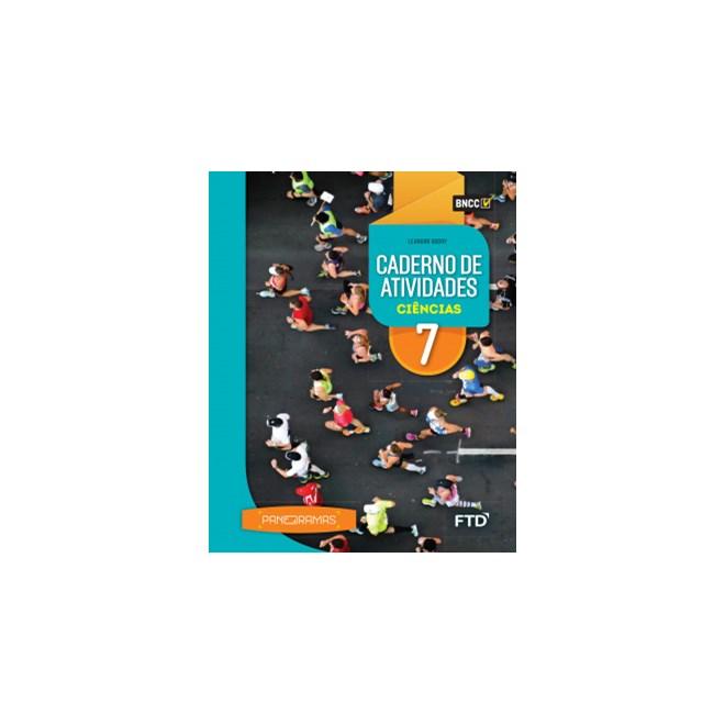 Livro - Panoramas Ciências - 7 Ano - Caderno de Atividades - FTD