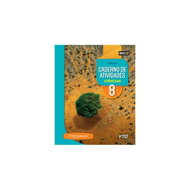 Livro - Panoramas Ciências - 8 Ano - Caderno de Atividades - FTD