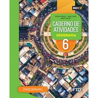Livro - Panoramas Geografia - 6 Ano - Caderno de Atividades - FTD