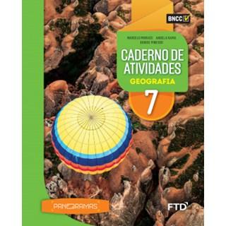 Livro - Panoramas Geografia - 7 Ano - Caderno de Atividades - FTD