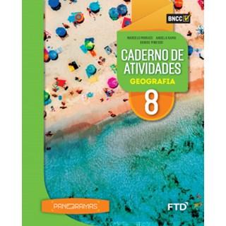 Livro - Panoramas Geografia - 8 Ano - Caderno de Atividades - FTD