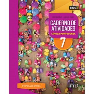 Livro - Panoramas Língua Portuguesa - 7 Ano - Caderno de Atividades - FTD