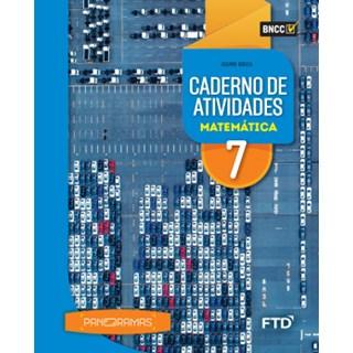 Livro - Panoramas Matemática - 7 Ano - Caderno de Atividades - FTD