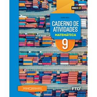 Livro - Panoramas Matemática - 9 Ano - Caderno de Atividades - FTD