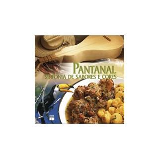 Livro - Pantanal - Sinfonia de Sabores e Cores