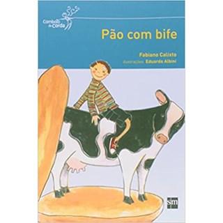 Livro - Pão com Bife - Calixto - Edições Sm