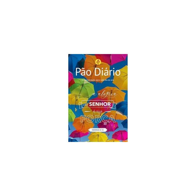 Livro - Pão Diário - Alegria do Senhor - Ministérios Pão Diário 1º edição