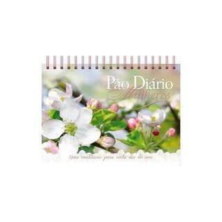 Livro - Pão Diário Mulheres Edição mesa - Sejam cheias de alegria - Ministérios Pão Diário 1º edição