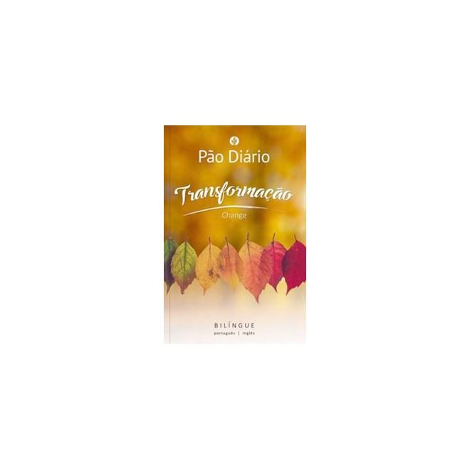 Livro - Pão Diário Transformação - Ministérios Pão Diário 1º edição