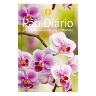 Livro - Pão Diário vol. 24 - Flores - Ministérios Pão Diário 1º edição