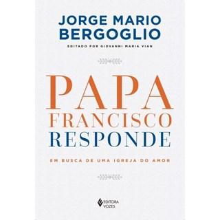 Livro - Papa Francisco Responde - Bergoglio